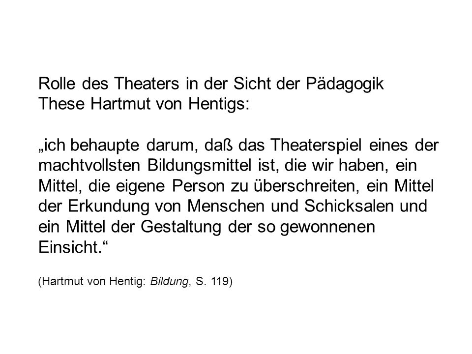 Rolle des Theaters in der Sicht der Pädagogik