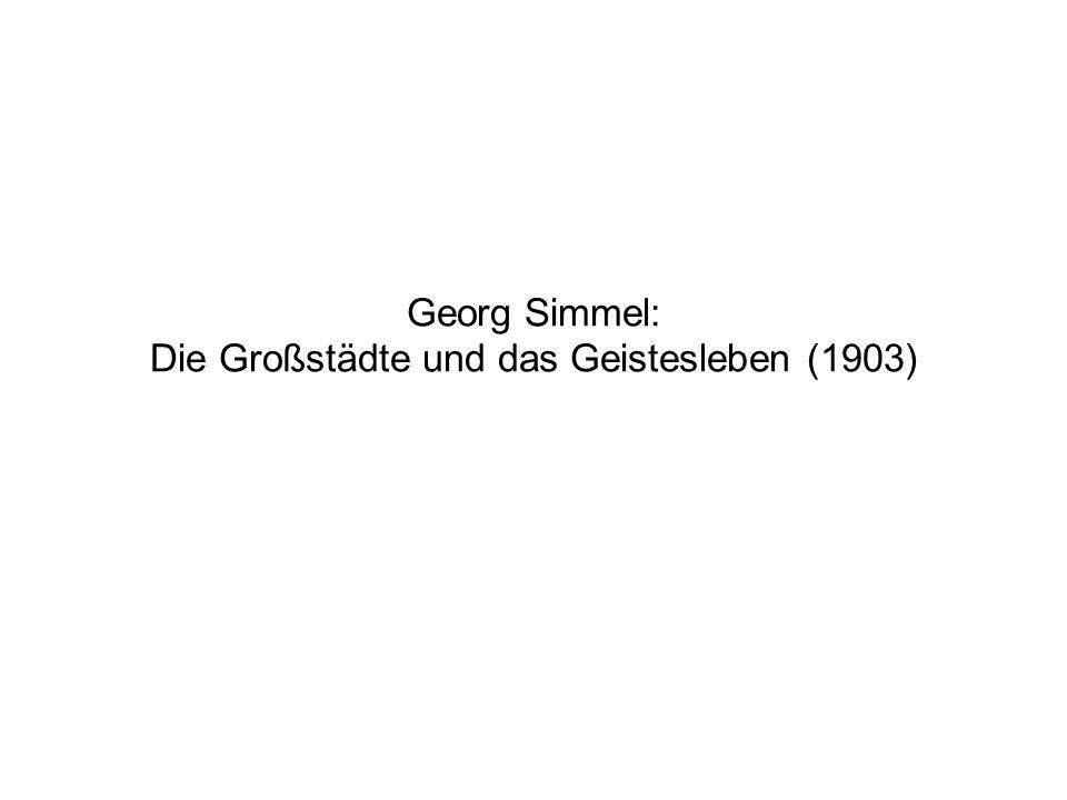 Georg Simmel: Die Großstädte und das Geistesleben (1903)
