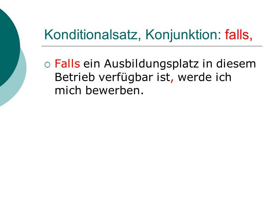 Konditionalsatz, Konjunktion: falls,