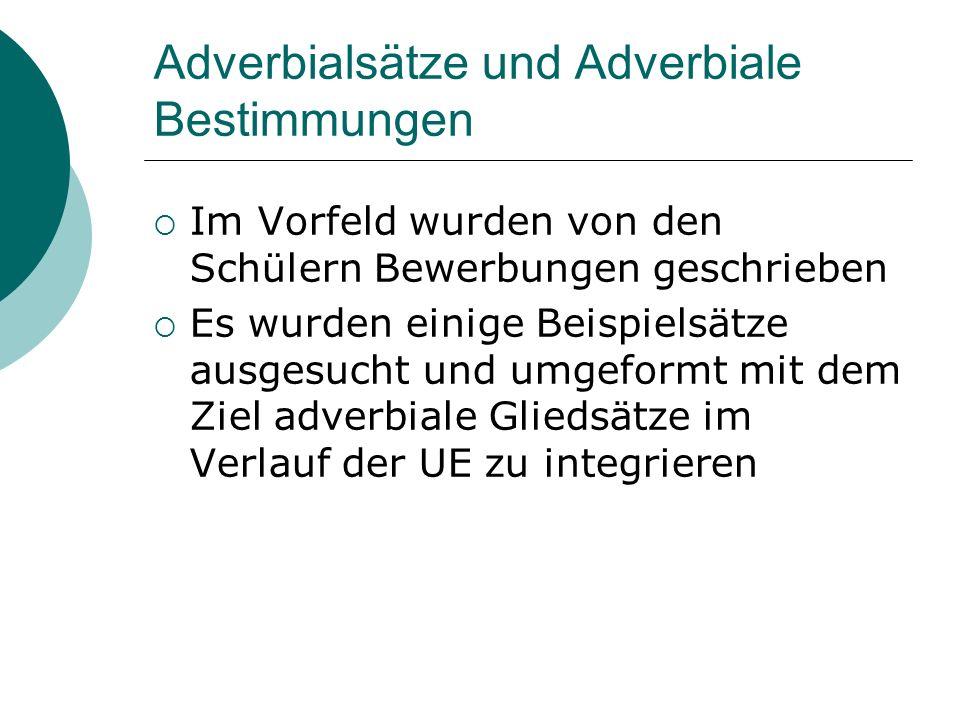 Adverbialsätze und Adverbiale Bestimmungen