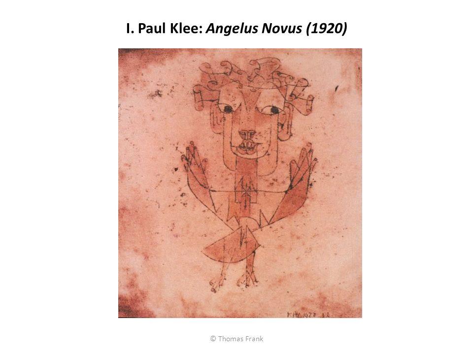 I. Paul Klee: Angelus Novus (1920)