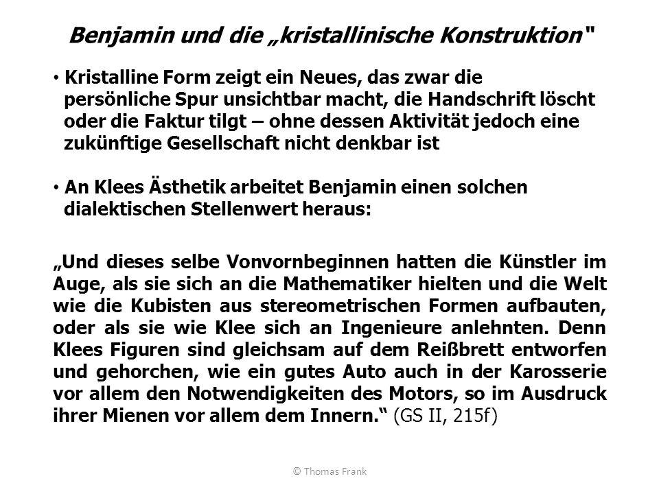 """Benjamin und die """"kristallinische Konstruktion"""