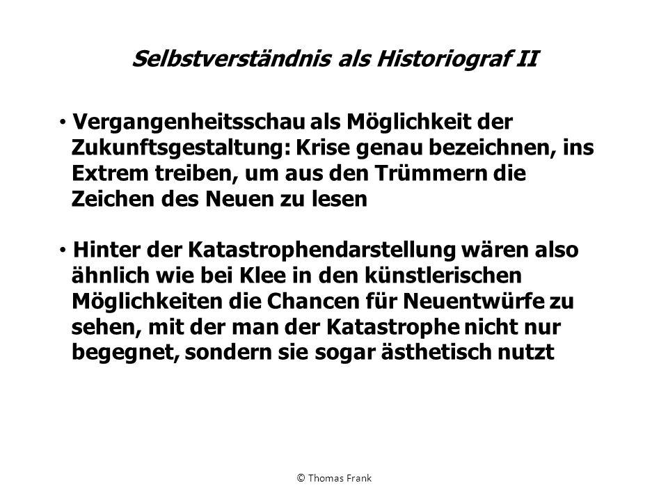 Selbstverständnis als Historiograf II