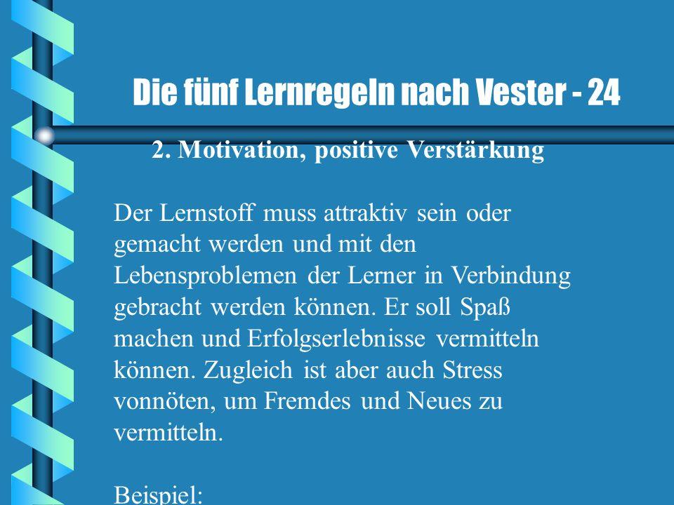 2. Motivation, positive Verstärkung