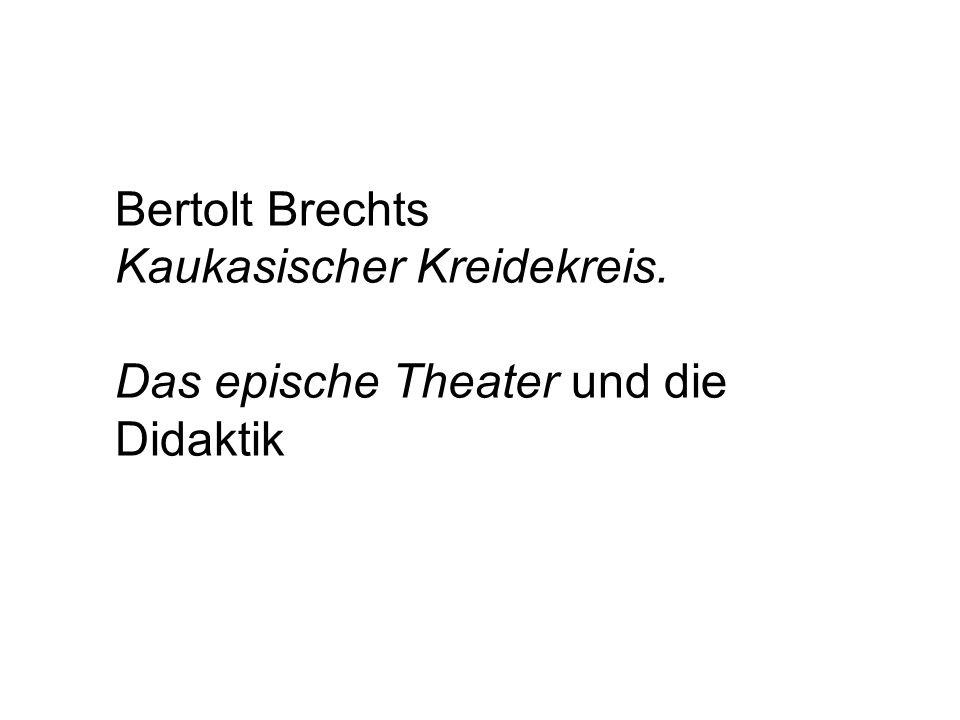 Bertolt Brechts Kaukasischer Kreidekreis