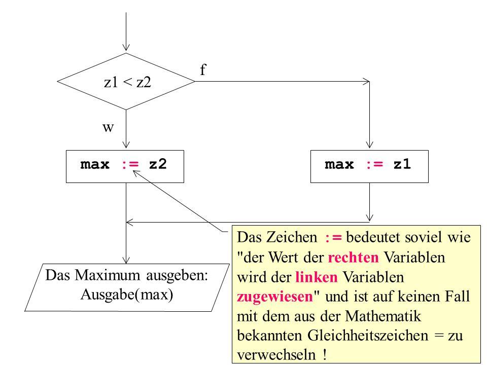 f z1 < z2 w max := z2 max := z1