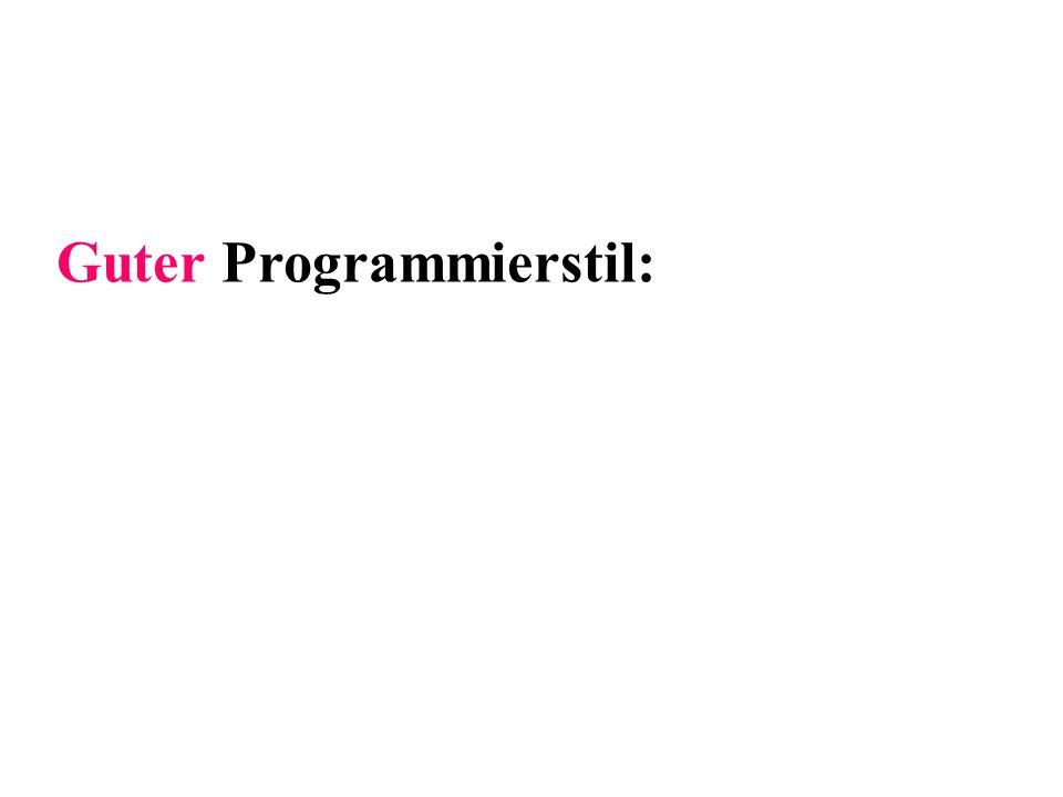 Guter Programmierstil: