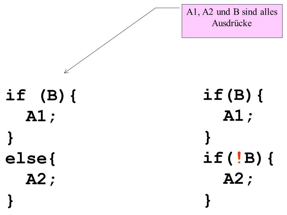 A1, A2 und B sind alles Ausdrücke