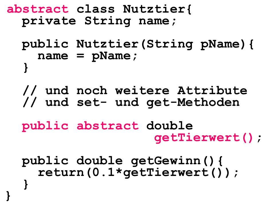 abstract class Nutztier{