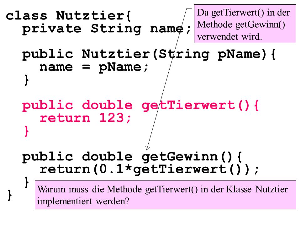 public Nutztier(String pName){ name = pName; }