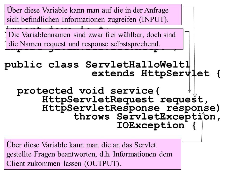 package packageHalloWelt1; import java.io.*; import javax.servlet.*;