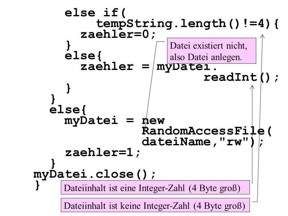 tempString.length()!=4){ zaehler=0; } else{ zaehler = myDatei.