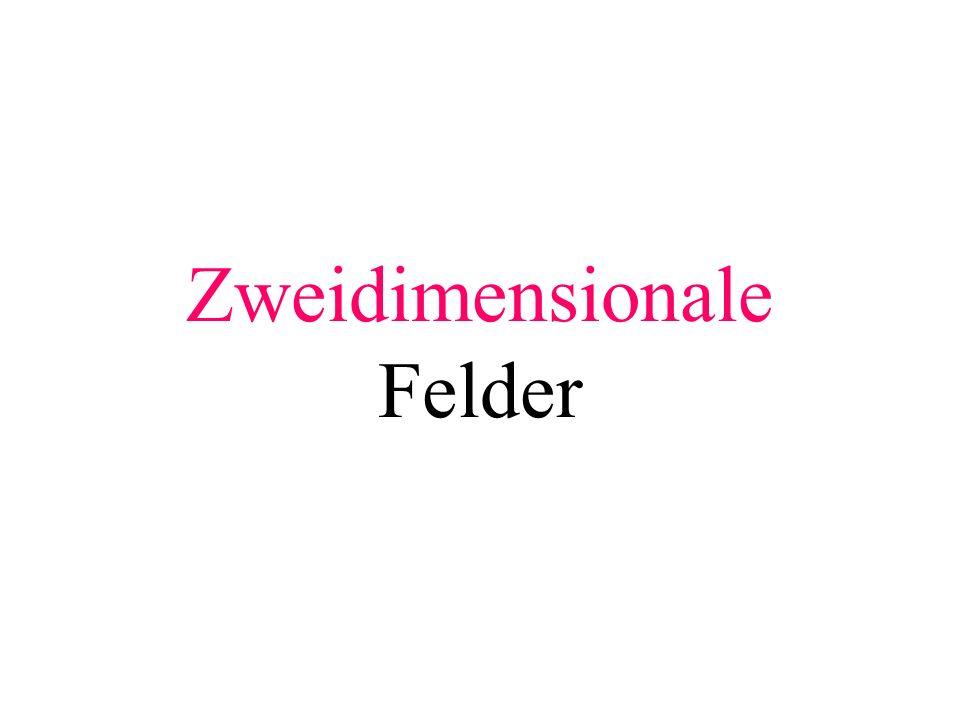 Zweidimensionale Felder