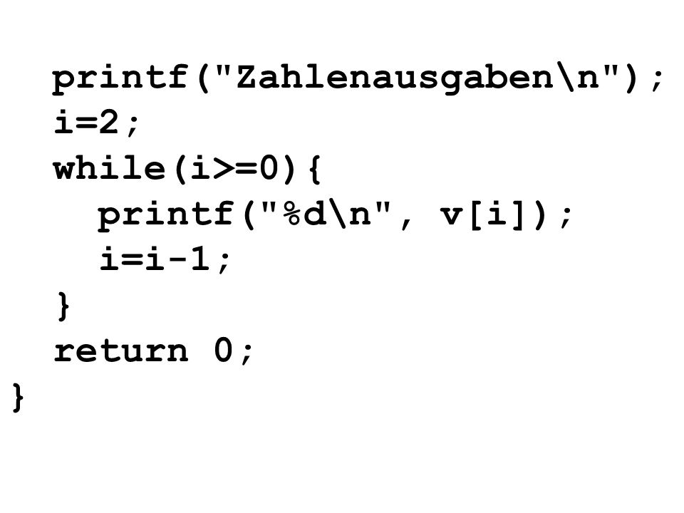 printf( Zahlenausgaben\n );