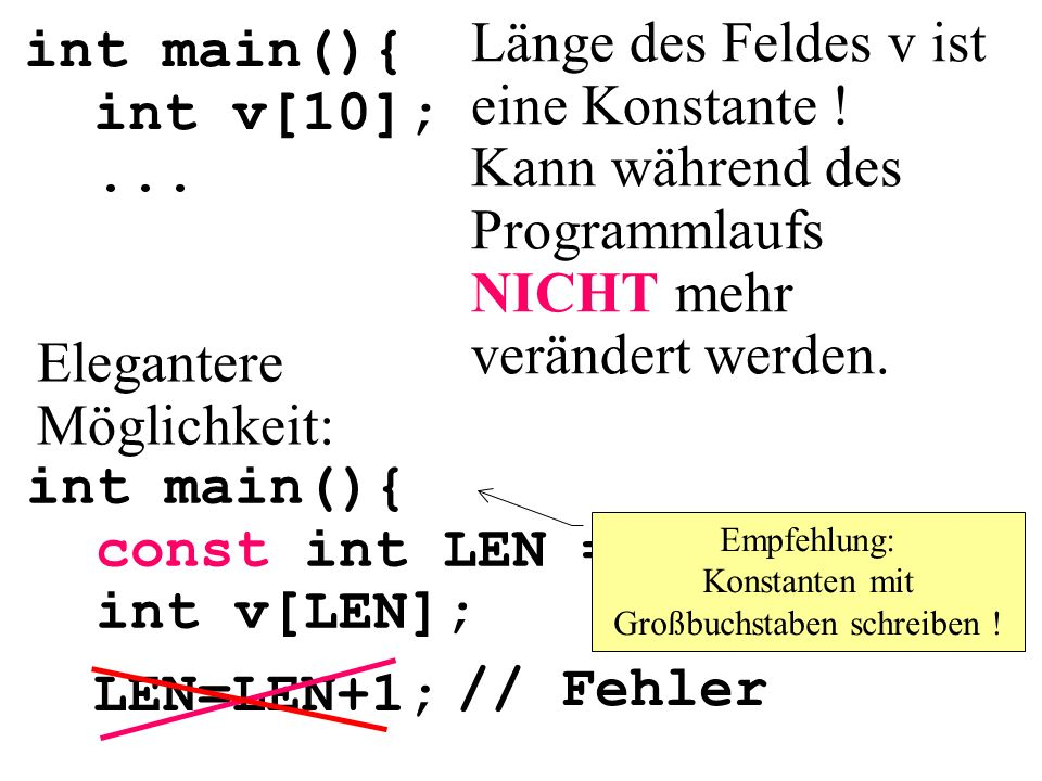 Empfehlung: Konstanten mit Großbuchstaben schreiben !