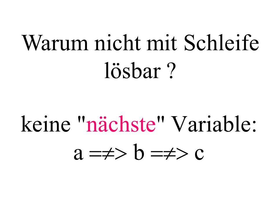 keine nächste Variable: a  b  c