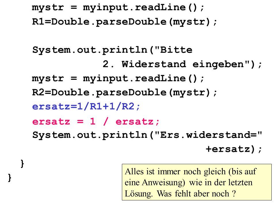 mystr = myinput.readLine(); R1=Double.parseDouble(mystr);