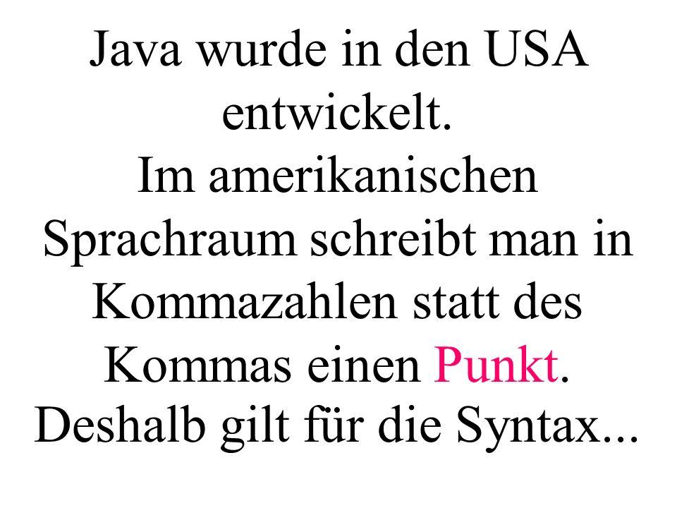 Java wurde in den USA entwickelt