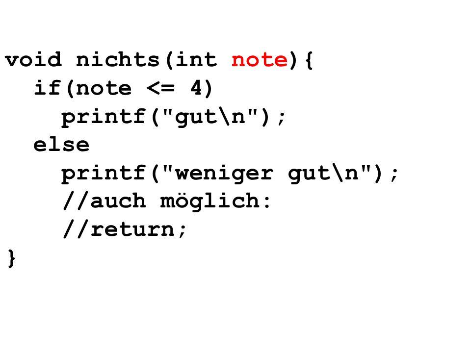 void nichts(int note){