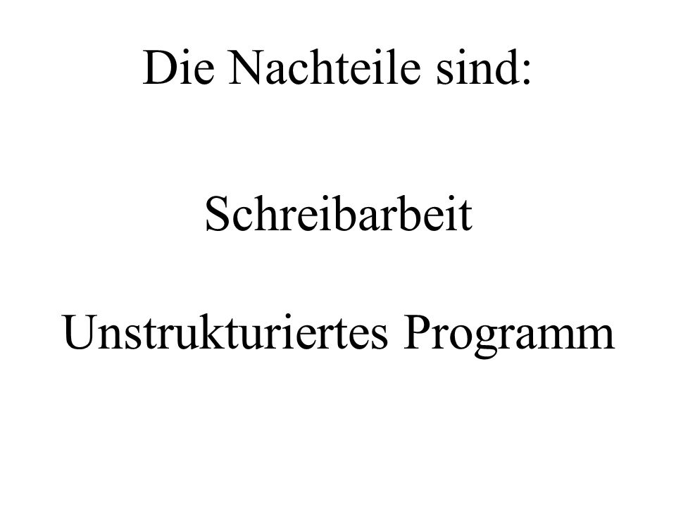 Unstrukturiertes Programm