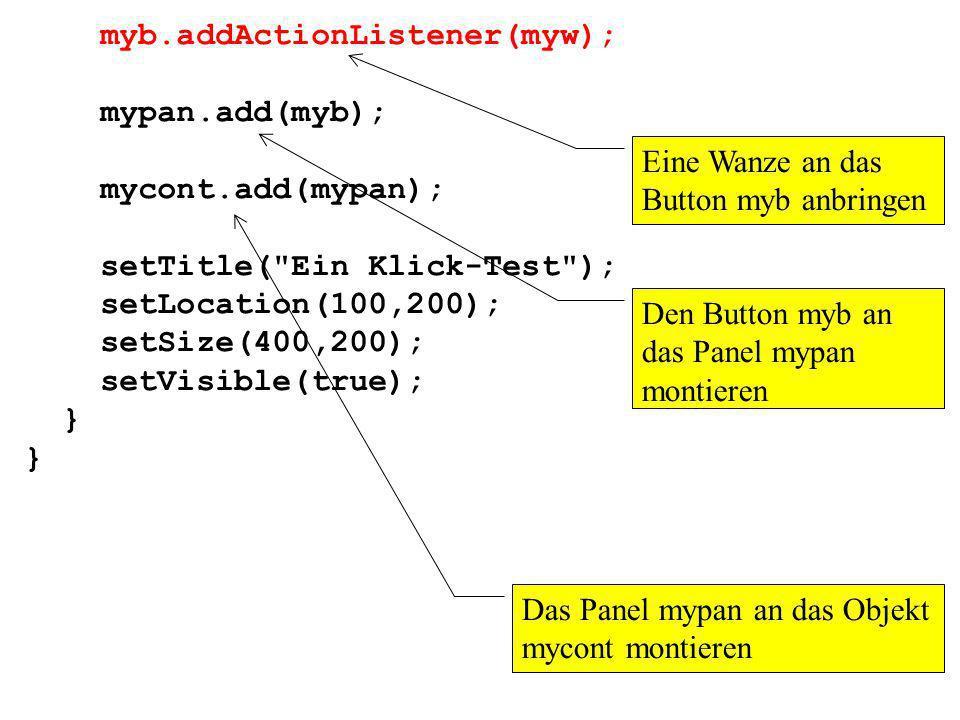 myb.addActionListener(myw);