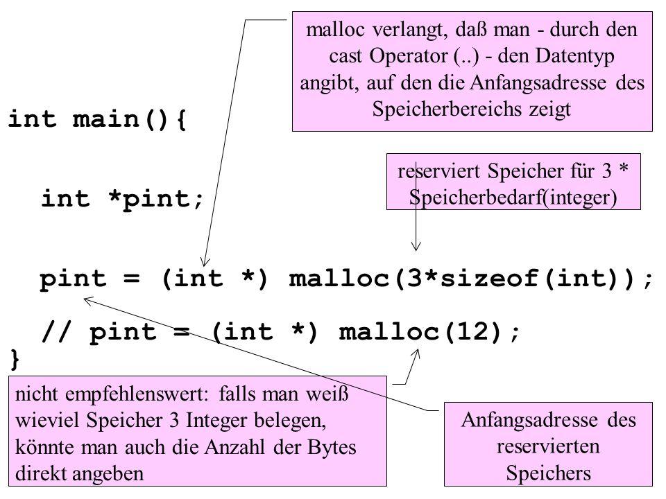 int main(){ int. pint; pint = (int. ) malloc(3
