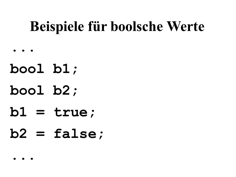 Beispiele für boolsche Werte