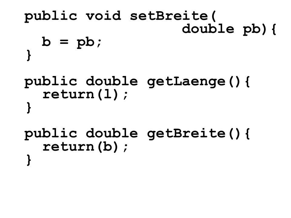 public void setBreite(