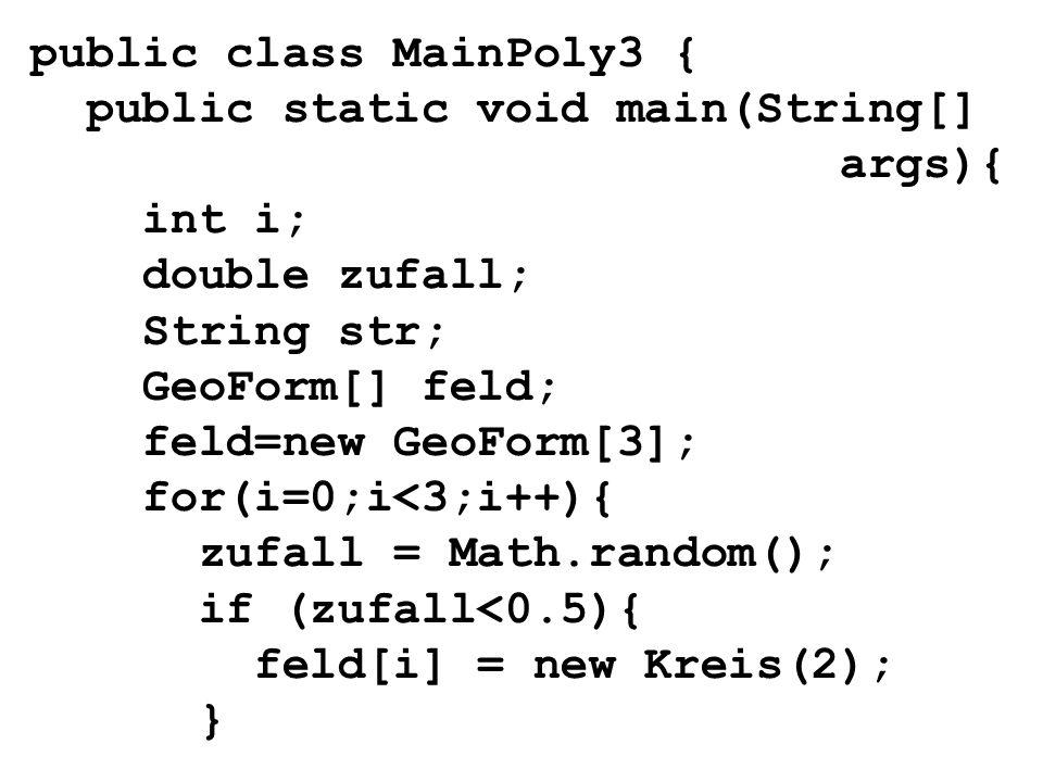 public class MainPoly3 {