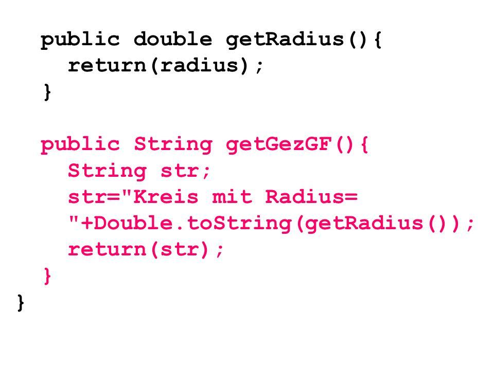 public double getRadius(){