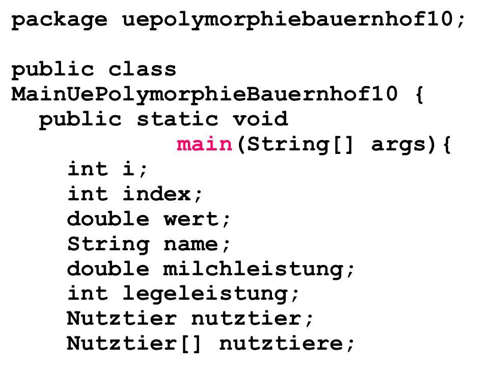 package uepolymorphiebauernhof10;