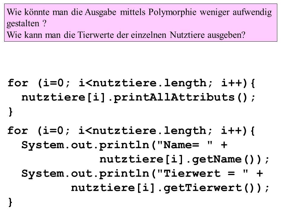 for (i=0; i<nutztiere.length; i++){