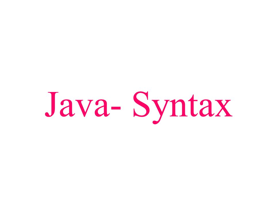 Java- Syntax