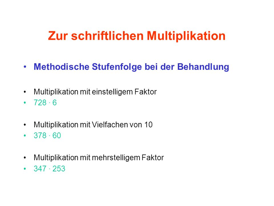 Zur schriftlichen Multiplikation