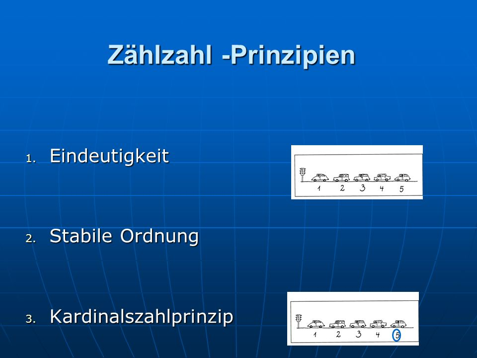 Zählzahl -Prinzipien Eindeutigkeit Stabile Ordnung