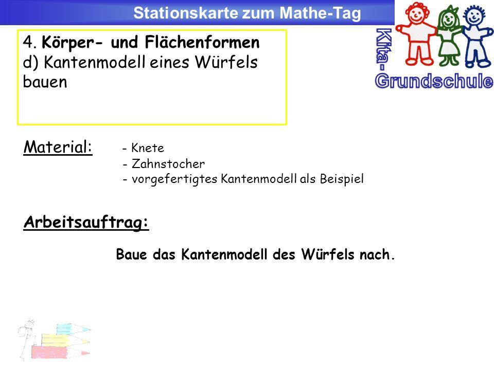 Stationskarte zum Mathe-Tag Baue das Kantenmodell des Würfels nach.