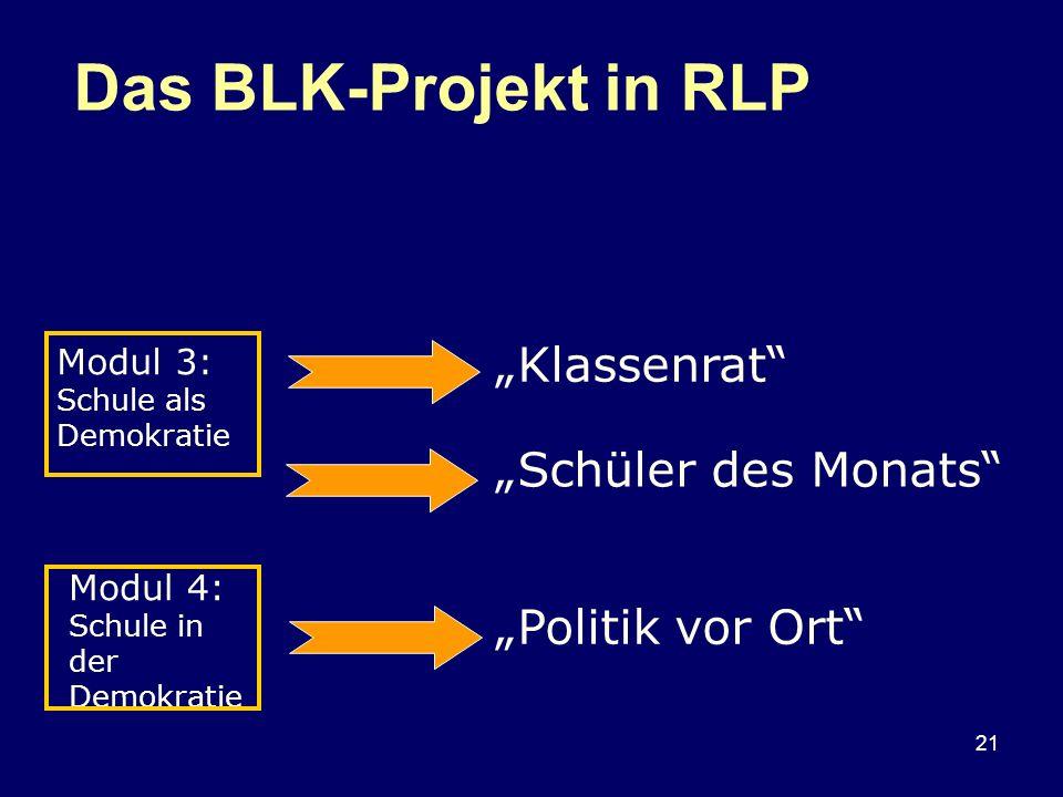 "Das BLK-Projekt in RLP ""Klassenrat ""Schüler des Monats"