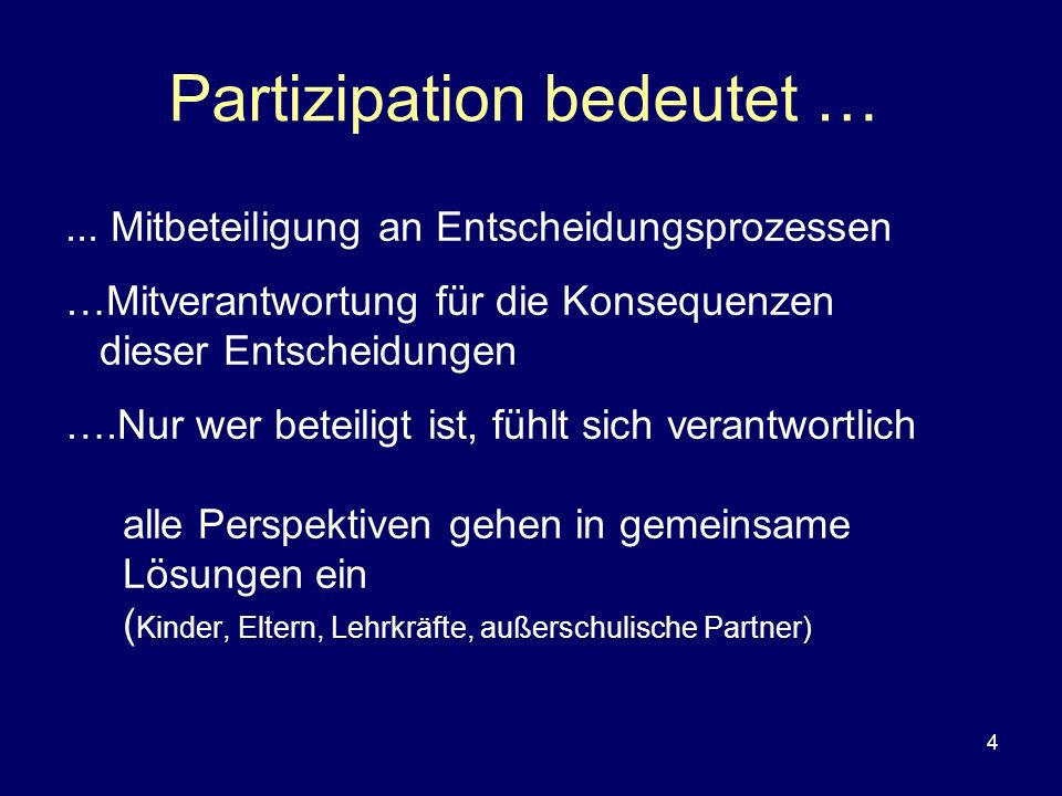 Partizipation bedeutet …