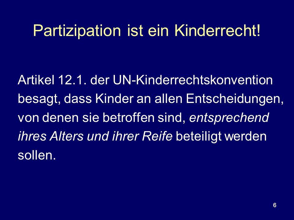 Partizipation ist ein Kinderrecht!