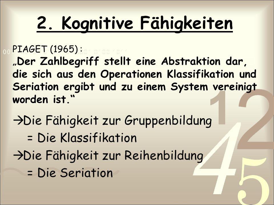 2. Kognitive Fähigkeiten