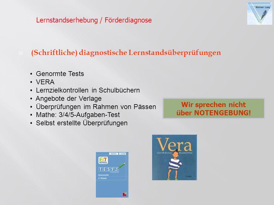 (Schriftliche) diagnostische Lernstandsüberprüfungen
