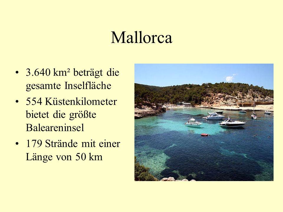 Mallorca 3.640 km² beträgt die gesamte Inselfläche