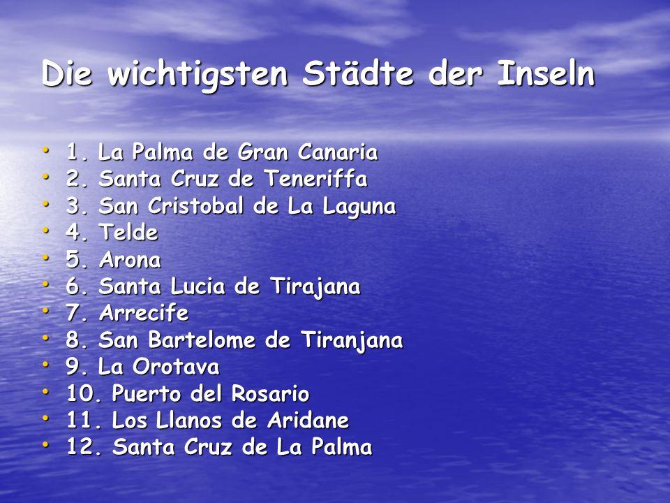 Die wichtigsten Städte der Inseln