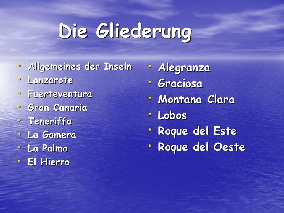 Die Gliederung Alegranza Graciosa Montana Clara Lobos Roque del Este