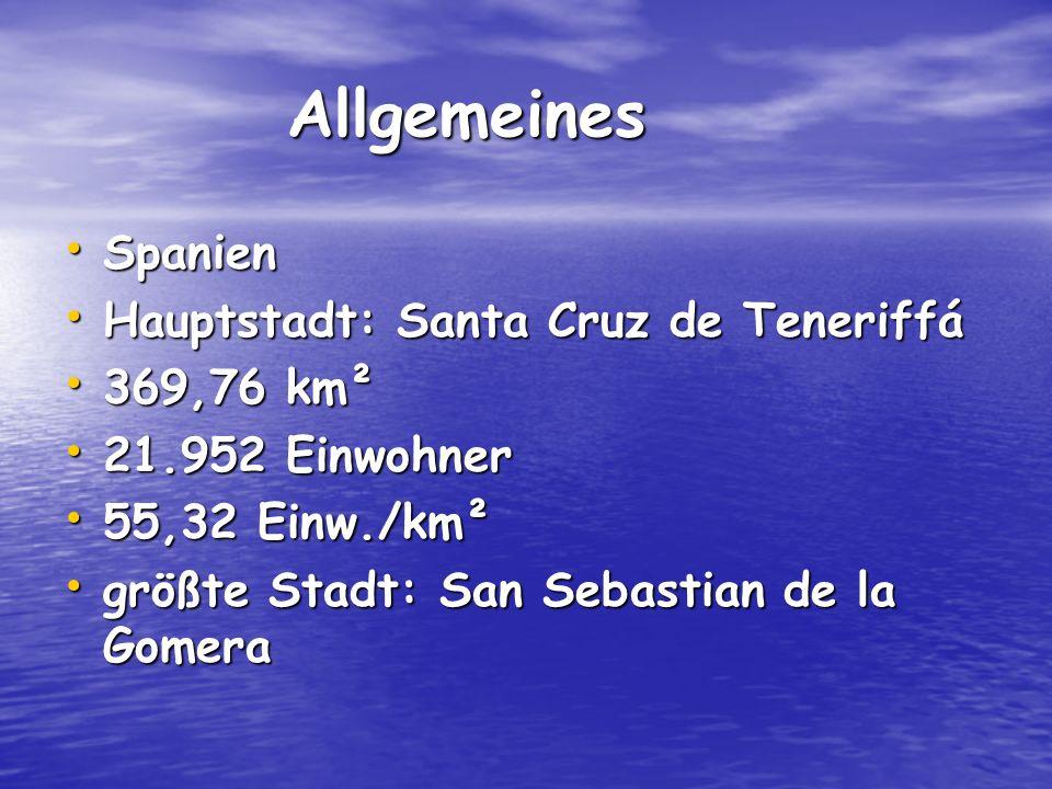 Allgemeines Spanien Hauptstadt: Santa Cruz de Teneriffá 369,76 km²