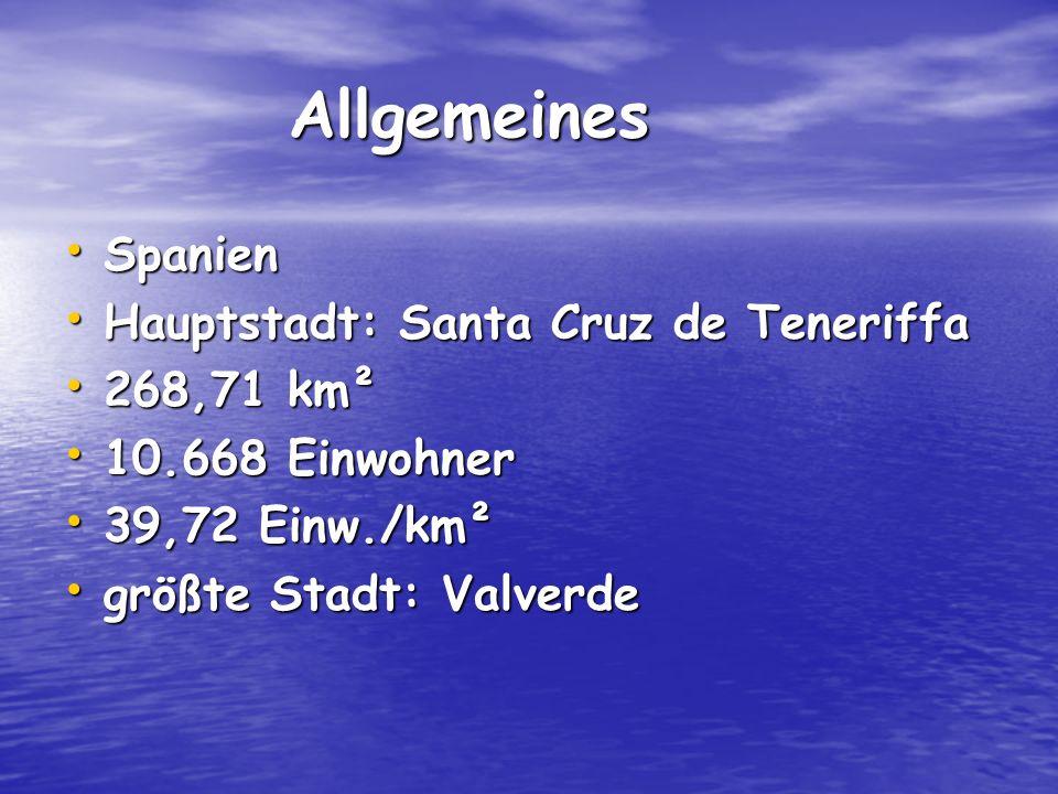 Allgemeines Spanien Hauptstadt: Santa Cruz de Teneriffa 268,71 km²