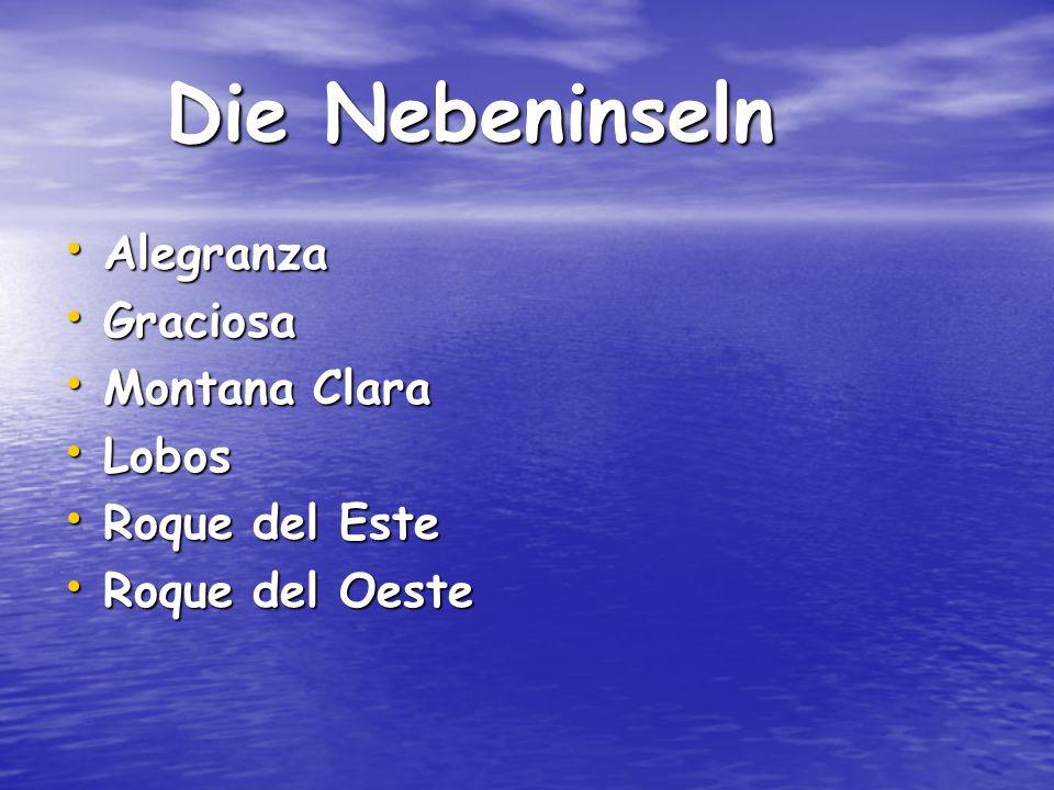 Die Nebeninseln Alegranza Graciosa Montana Clara Lobos Roque del Este