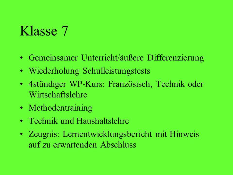 Klasse 7 Gemeinsamer Unterricht/äußere Differenzierung