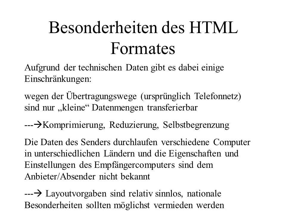 Besonderheiten des HTML Formates