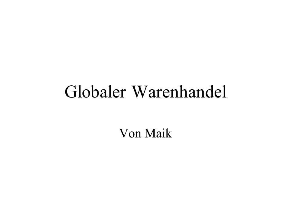 Globaler Warenhandel Von Maik